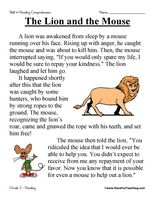 The Lion and the Mouse – Third Grade Reading Comprehension Test: Use the information in the story to answer the 5 comprehension questions. Answer Key Is Included.    Test Type: Fable  Grade Level: Third Grade    The Lion and the Mouse | 3rd Grade Reading Comprehension Test    Information: Third Grade Reading Comprehension. 3rd Grade Reading Comprehension Test Practice. Aesop's Fable.
