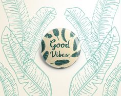 Items similar to Good Vibes banana leaf one-inch pinback button badge - small pin on Etsy One Inch, Jungle Safari, Button Badge, Pin And Patches, Good Vibes, Illustration Art, Banana, Design Inspiration, Leaves