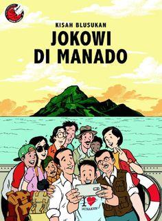 jokowi in manado- north sulawesi Joko, Power To The People, Christian Songs, Manado, Quotes Indonesia, Jakarta, Animation, Cartoon, History
