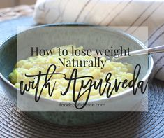 Lose Weight Naturally with Ayurveda Smart Nutrition, Registered Dietitian, Lose Weight Naturally, Food Facts, Art Of Living, Baking Ingredients, Ayurveda, Healthy Recipes, Healthy Food