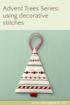 Trees: using decorative stitches Get to grips with the fancy decorative stitches on your sewing machine that you never use, and make this tree.Get to grips with the fancy decorative stitches on your sewing machine that you never use, and make this tree. Sewing Machine Stitches, Sewing Machine Projects, Sewing Projects For Beginners, Machine Quilting, Sewing Machines, Christmas Decorations Sewing, Christmas Sewing Projects, Xmas Crafts, Quilted Ornaments