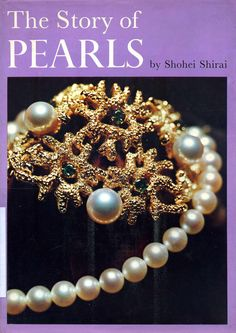 #nabibgeo The story of pearls / by Shohei Shirai [Tokyo] : Japan Publications, [1970] [DATA: 16/04/2015]