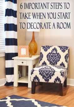 6 Important steps to take when you start to decorate a room.