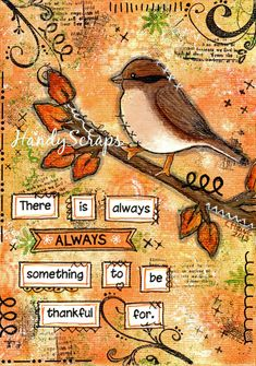 Thankful - Mixed Media Art Original - love the colours just an idea I'll change it/