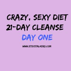 My first review of the Crazy Sexy Diet 21-Day Cleanse!