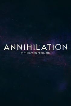 Annihilation Full Movie Streaming Online in HD-720p Video Quality