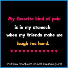 pain in a stomach short funny friendship quotes squad quotes friendship top quotes