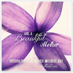 Sunday May 6th 2012 International Bereaved Mother's Day, a nice reminder that moms of angel babies are remembered, acknowledged, and appreciated too :)