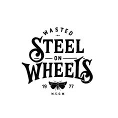 Wasted Steel On Wheels