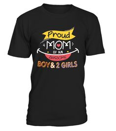 Proud Mom Of An Awesome Boy And 2 Girls T-Shirt     Proud Mom Shirt - Mother Day Shirt   Happy Mother Day T-Shirts, Funny Mother Day T-Shirt, Love Mother T-Shirt, Funny Mom T-Shirt, Love Mom T-Shirts.    CHECK OUT OTHER AWESOME DESIGNS HERE!     TIP: If you buy 2 or more (hint: make a gift for someone or team up) you'll save quite a lot on shipping.     Guaranteed safe and secure checkout via:   Paypal | VISA | MASTERCARD     Click theGREEN BUTTON, select your size and style.     ...