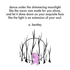 """Moonlight Dance."" #abentley #poem #poems #quotes #sayings #dance #moon #moonlight #beauty #drawing #illustration #dancing #light #soul #freedom #poet #writer #451 #451press #uwpublishing"