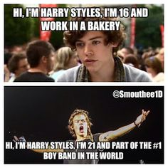 16 years old - works in a bakery, 21 years old - part of the #1 band in the world