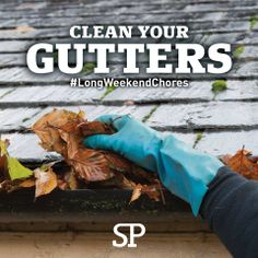 When's the last time you cleaned out your gutters? Not cleaning your gutters causes mold and mildew under your roof. Do your chores this weekend!