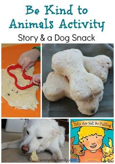 Be Kind to Animals activity for kids! Bake homemade hot dog chip dog cookies and read a story on treating animals with kindness.