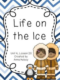 Journeys Third Grade Life on the Ice