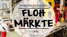 11 Flohmärkte zum Trödeln, Bummeln und Feilschen von Mit Vergnügen Hamburg
