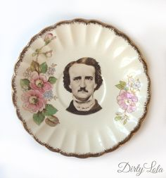 Vintage - Illustrated - Plate - Upcycled - Wall Display  - China - Edgar Allan Poe - Floral - Altered - Antique-Plate by DirtyLola on Etsy https://www.etsy.com/listing/247274479/vintage-illustrated-plate-upcycled-wall