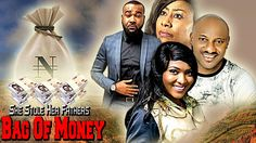 SHE STOLE HER FATHER'S BAG OF MONEY --- NIGERIAN MOVIES 2017 LATEST FULL...