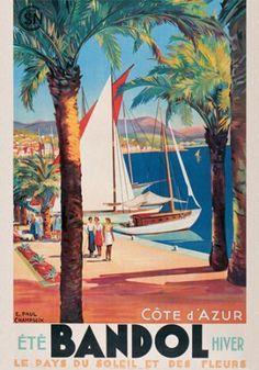 Cote d'Azur (Bandol) ~ Fine-Art Print - Vintage Travel Art Prints and Posters - Vintage Travel Pictures Travel Ads, Travel And Tourism, Retro Poster, Vintage Travel Posters, Poster Poster, French Vintage, Vintage Art, Vintage Style, Tourism Poster