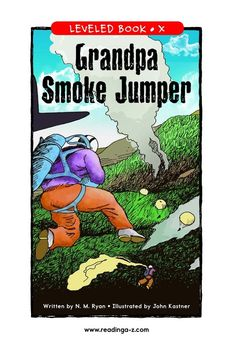 Grandpa Smoke Jumper | Kids A-Z Raz Kids, Kids Pages, Jumper, Smoke, Activities, Writing, Lady, Jumpers, Smoking