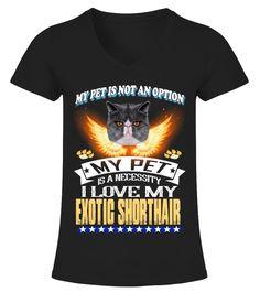I Love My EXOTIC SHORTHAIR