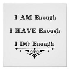 I Am Enough Abundance Affirmation poster from #zazzle ( @Alece Ronzino #oneword365 )