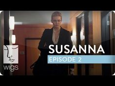 """Susanna"": Episode 2 of 12 -- As Susanna goes to help Katie, she tries to limit the damage to her career."