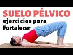 FORTALECE TU SUELO PÉLVICO | Ejercicios de Kegel y Yoga - YouTube Reiki, Pilates, Gym, Workout, Youtube, Health, Fitness, Back Pain Exercises, Abdominal Exercises