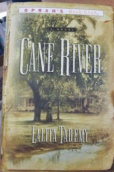 """""""Cane River"""" by Lalita Tademy. The New York Times bestseller and Oprah's Book Club Pick — the unique and deeply moving epic of four generations of African-American women based on one family's ancestral past. A story that I won't forget I Love Books, Great Books, Books To Read, My Books, Amazing Books, Book Club Books, The Book, Book Clubs, Book Nerd"""