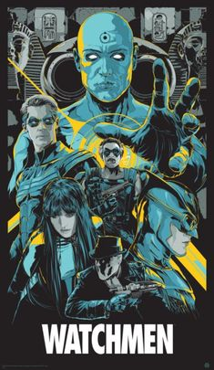 The Watchmen Variant Print DC Comics Ken Taylor Poster Alan Moore Mondo Glows Best Movie Posters, Cinema Posters, Movie Poster Art, Cool Posters, Poster Drawing, Music Posters, Print Poster, Art Print, Comic Movies