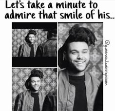 If he starts doing toothpaste commercials- I will be the one saying 'I told you so! The Weeknd Memes, Melancholy Quotes, The Weeknd Poster, Abel The Weeknd, Abel Makkonen, I Only Want You, Beauty Behind The Madness, I Love Him, My Love
