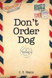 Don't Order Dog (Jeri Halston Series) (Volume 1) / http://www.dancamacho.com/dont-order-dog-jeri-halston-series-volume-1/