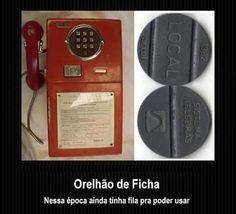 Orelhão, de ficha!!!!