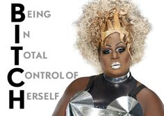 Being In Total Control of Herself. - Latrice Royal