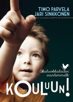 Kouluun! Kirja ekaluokkalaisen vanhemmille Movies, Movie Posters, Euro, Films, Film Poster, Popcorn Posters, Cinema, Film Books, Poster