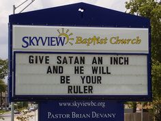 church sign sayings   The Continued Adventures of Amazing Cheastypants: May 2008