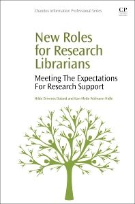 New Roles for Research Librarians, 1st Edition / Daland   &    Walmann Hidle. 2016