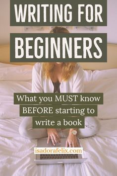 How to start writing a book for beginners: learn to write a book in 5 steps even if you're a total beginner in writing. Write a book easily. Creative Writing Tips, Book Writing Tips, Writing Words, Fiction Writing, Start Writing, Writing Help, Writing Skills, Writing Prompts, Writing A Book Outline
