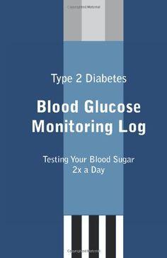 Type 2 Diabetes Blood Glucose Monitoring Log