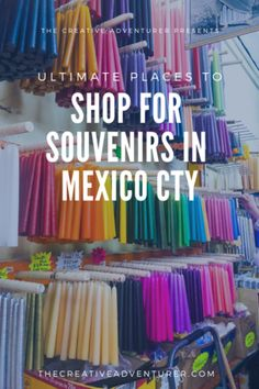 The Ultimate Souvenir Shopping Guide, Mexico City The Ultimate List of Places to Shop for Souvenirs in Mexico City Mexico Vacation, Mexico Travel, Italy Vacation, Mexico Trips, Vacation Spots, Mexico Culture, México City, Paris City, Visit Mexico