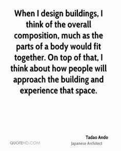 Quotes About Job Satisfaction #ando #architecture #tadao Pinned by  www.modlar.