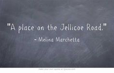 Melina Marchetta, Jellicoe Road. A beautiful book.