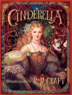 Cinderella by K. Y. Craft, http://www.amazon.com/dp/1587170043/ref=cm_sw_r_pi_dp_sanGqb19DP7JK