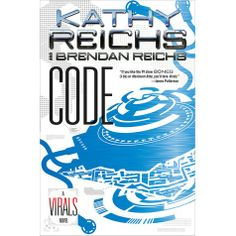 Book 3 in the Virals series by Kathy Reichs