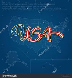 Find Vector Illustration Custommade Lettering Word Usa stock images in HD and millions of other royalty-free stock photos, illustrations and vectors in the Shutterstock collection. Stock Illustrations, United States Map, State Map, God Bless America, American Flag, Custom Made, Flow, Layers, Royalty Free Stock Photos