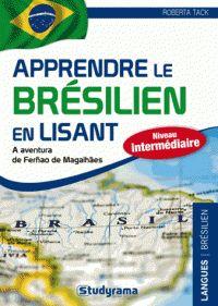 Roberta Tack - Apprendre le brésilien en lisant - L'aventure de Fernand de Magellan.