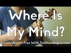 Where is my mind? Grab your Ukulele and get ready to learn another song with TenThumbs Productions. This time we are doing the indie rock classic, Where Is M...