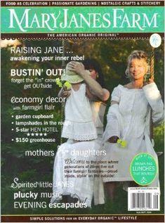 Jane August Bags. MARY JANES FARM Magazine August / September 2008 Volume 7 No. 5 (The American Organic Original, Brown bag lunches that nourish, Raising Jane Issue).  #jane #august #bags #janeaugust #augustbags