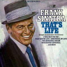 Frank Sinatra. That's Life. 1966. Reprise Records.