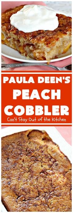 Paula Deen's Peach Cobbler – Can't Stay Out of the Kitchen Peach Pie Recipes, Tart Recipes, Fruit Recipes, Sweet Recipes, Dessert Recipes, Dessert Bread, Bread Recipes, Yummy Recipes, Baking Recipes